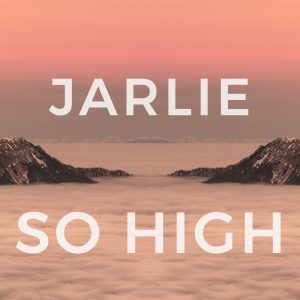 Jarlie so high cover